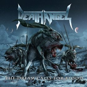 - 619iA8OozsL - Death Angel – The Dream Calls for Blood