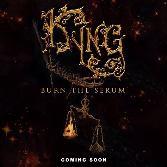 - Kyng Burn The Serum - Kyng – Burn The Serum
