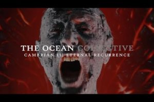 "- httpsi - The Ocean ""Cambrian II: Eternal Recurrence"" (OFFICIAL VIDEO)"