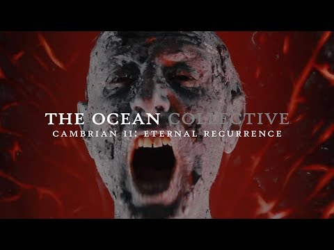 """- httpsi - The Ocean """"Cambrian II: Eternal Recurrence"""" (OFFICIAL VIDEO)"""