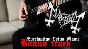 - httpsi - Mayhem – Everlasting Dying Flame (Bonus Track)