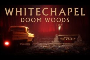 - httpsi - Whitechapel – Doom Woods (OFFICIAL VIDEO)